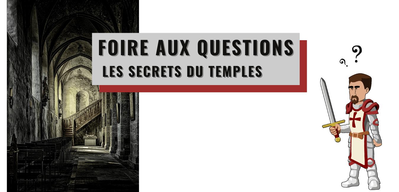 FAQ Les Secrets du Temple