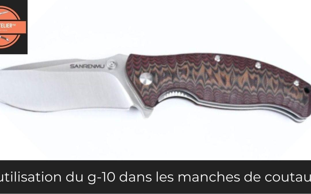 g-10 matériaux couteau