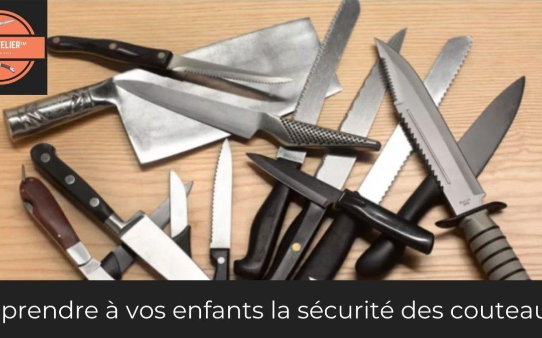 apprendre à vos enfant la sécurité des couteaux