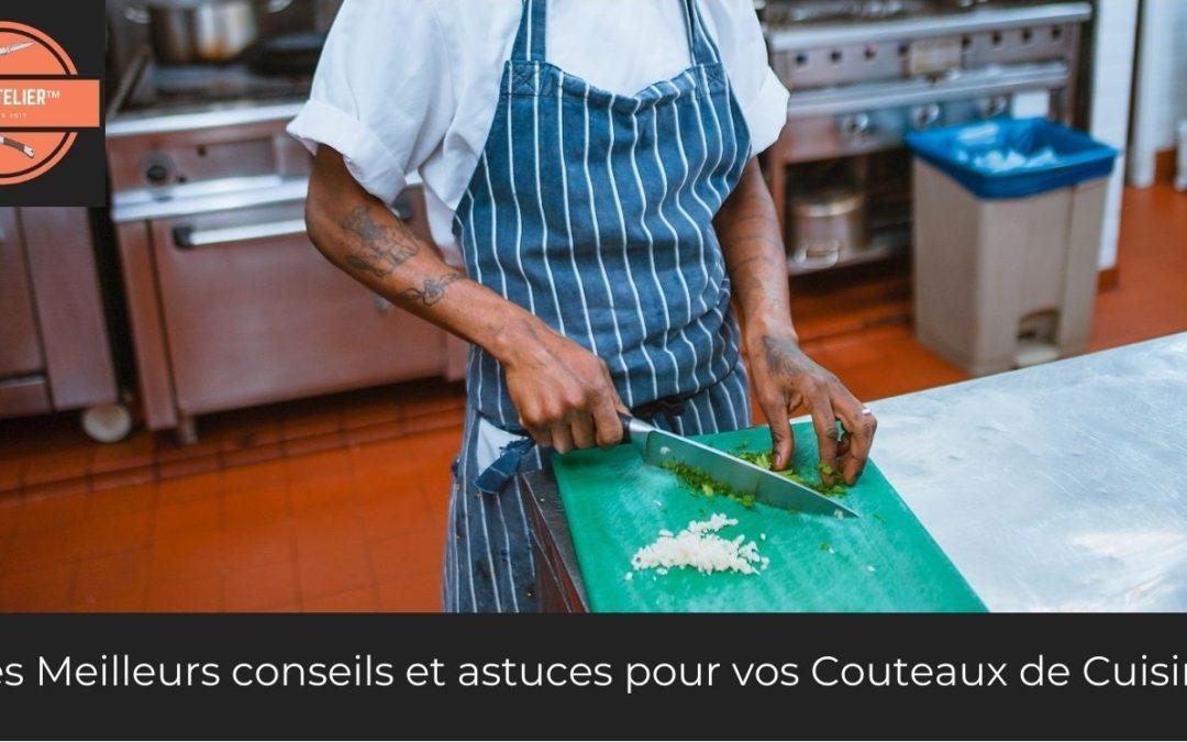 Les Meilleurs conseils et astuces pour vos Couteaux de Cuisine