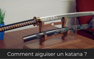 Comment aiguiser un katana ?