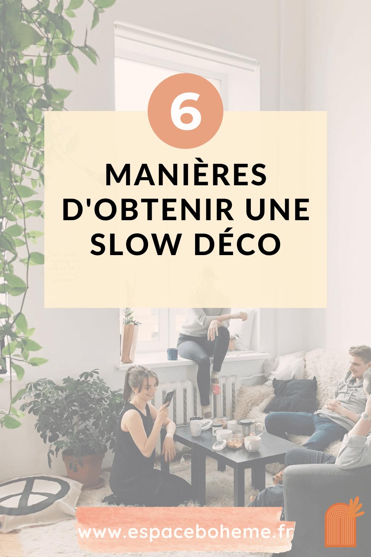 6 manieres obtenir slow deco slow living