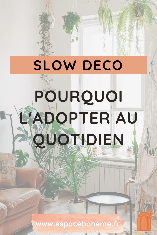 slow deco-pourquoi-adapter-maison