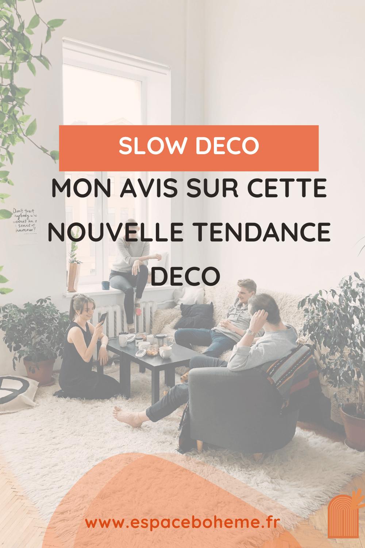 slow deco inspiration tendance