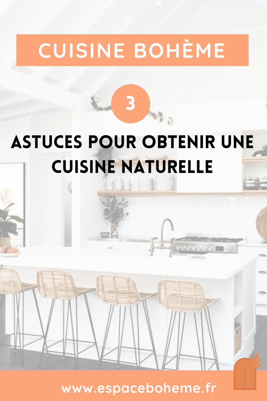 astuces décoration cuisine bohème et naturelle