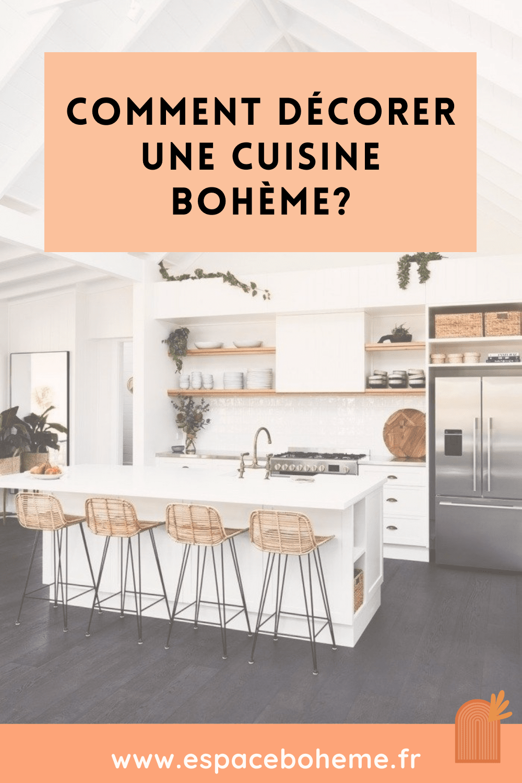 Comment décorer une cuisine bohème