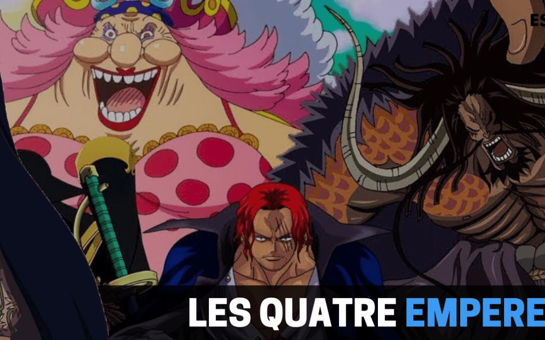 One Piece les quatre empereurs