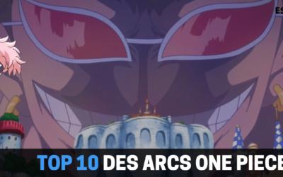 TOP 10 des arc One Piece