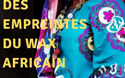 Histoire des empreintes du WAX Africain.